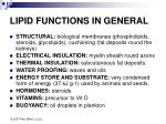 lipid functions in genera l