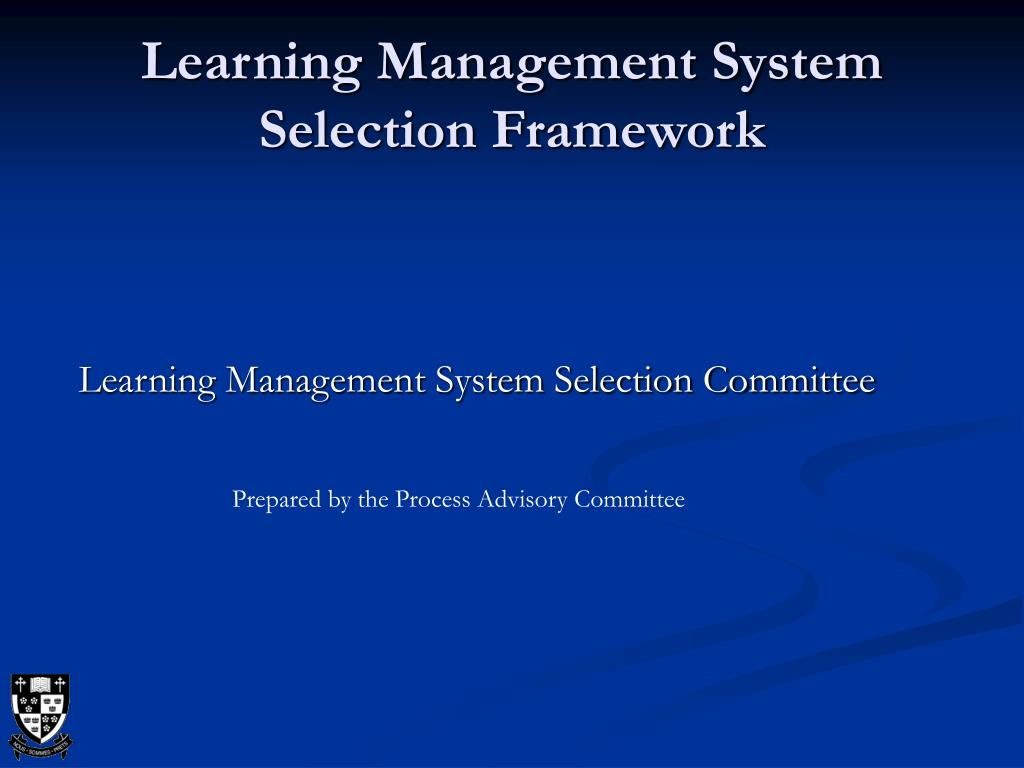 learning management system selection framework l.