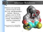 alternate renderers