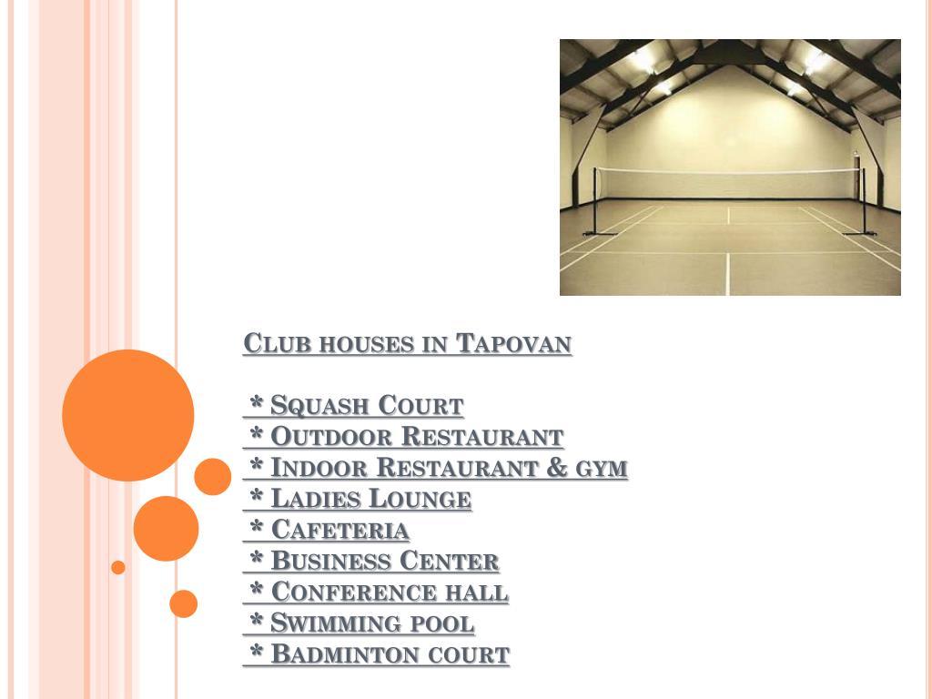 Club houses in