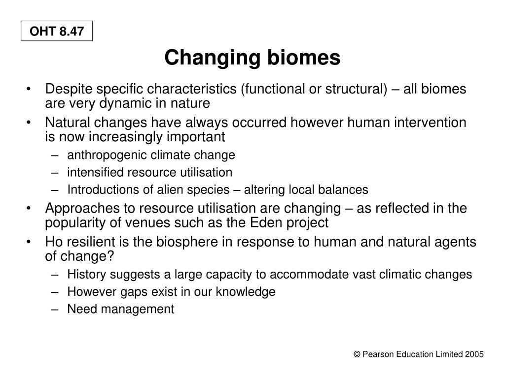 Changing biomes