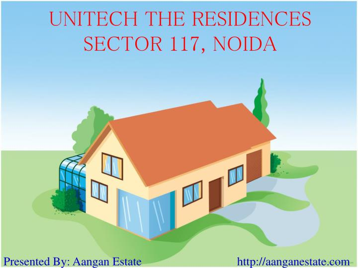 Unitech the residences sector 117 noida