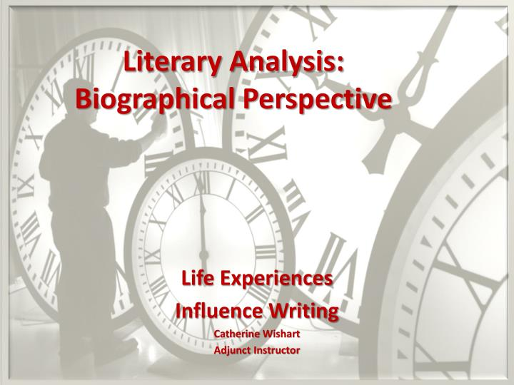 literary analysis biographical perspective n.