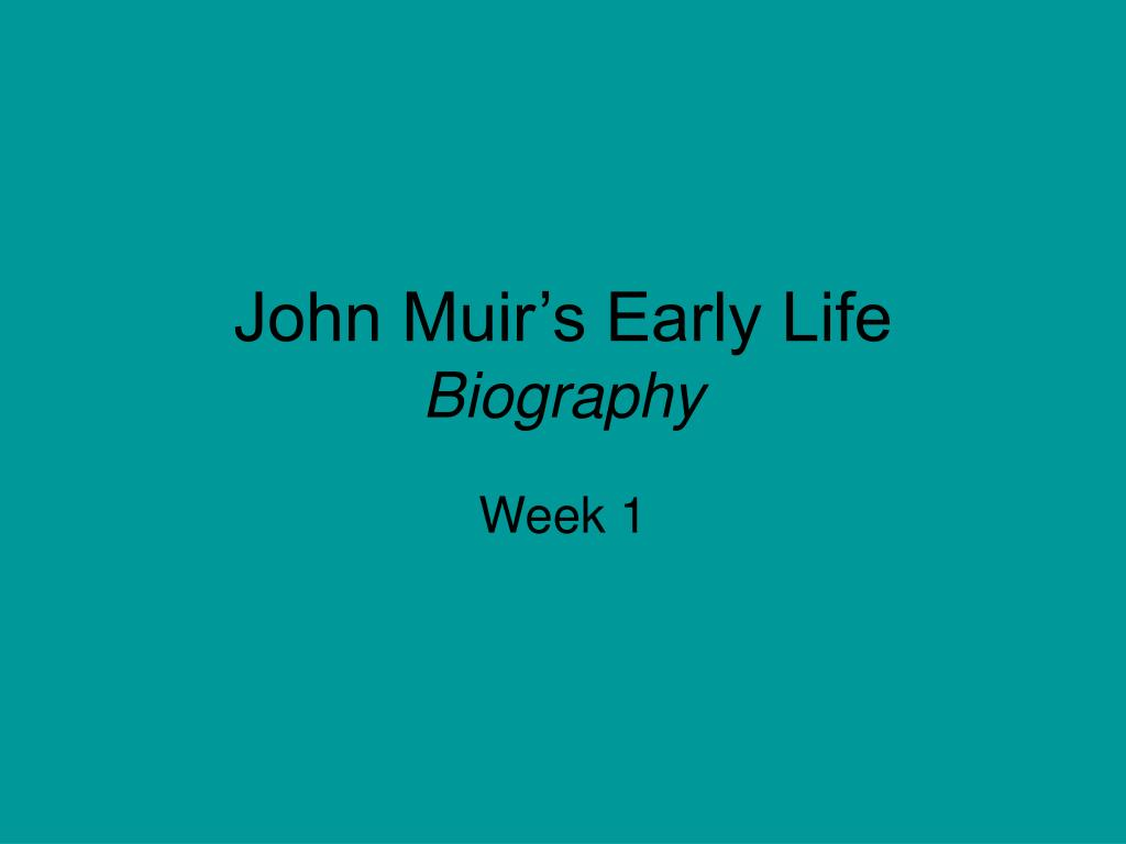 john muir s early life biography l.