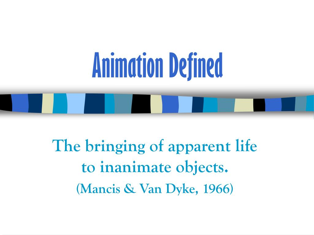 Animation Defined