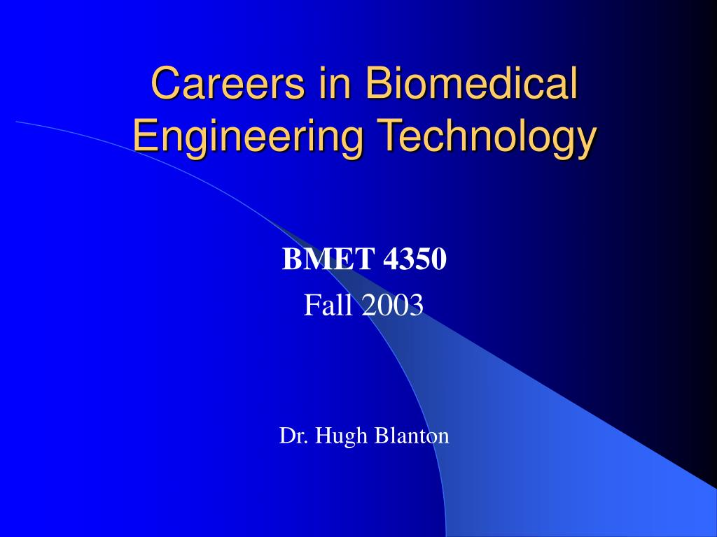 careers in biomedical engineering technology l.