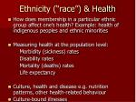 ethnicity race health