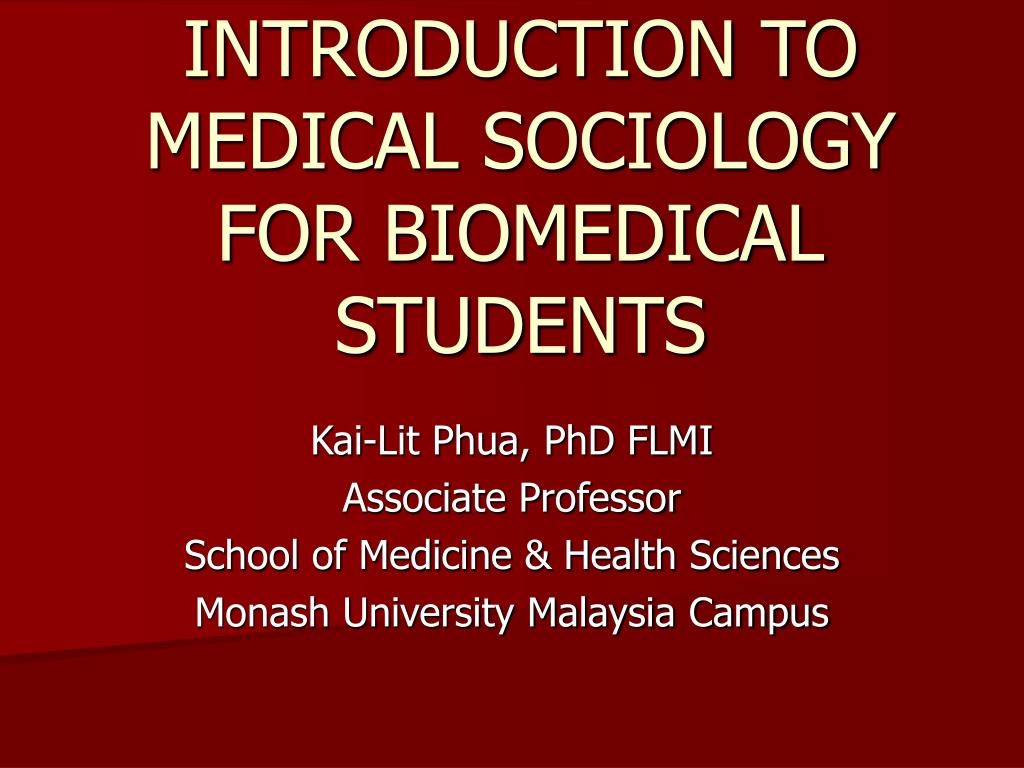 introduction to medical sociology for biomedical students l.