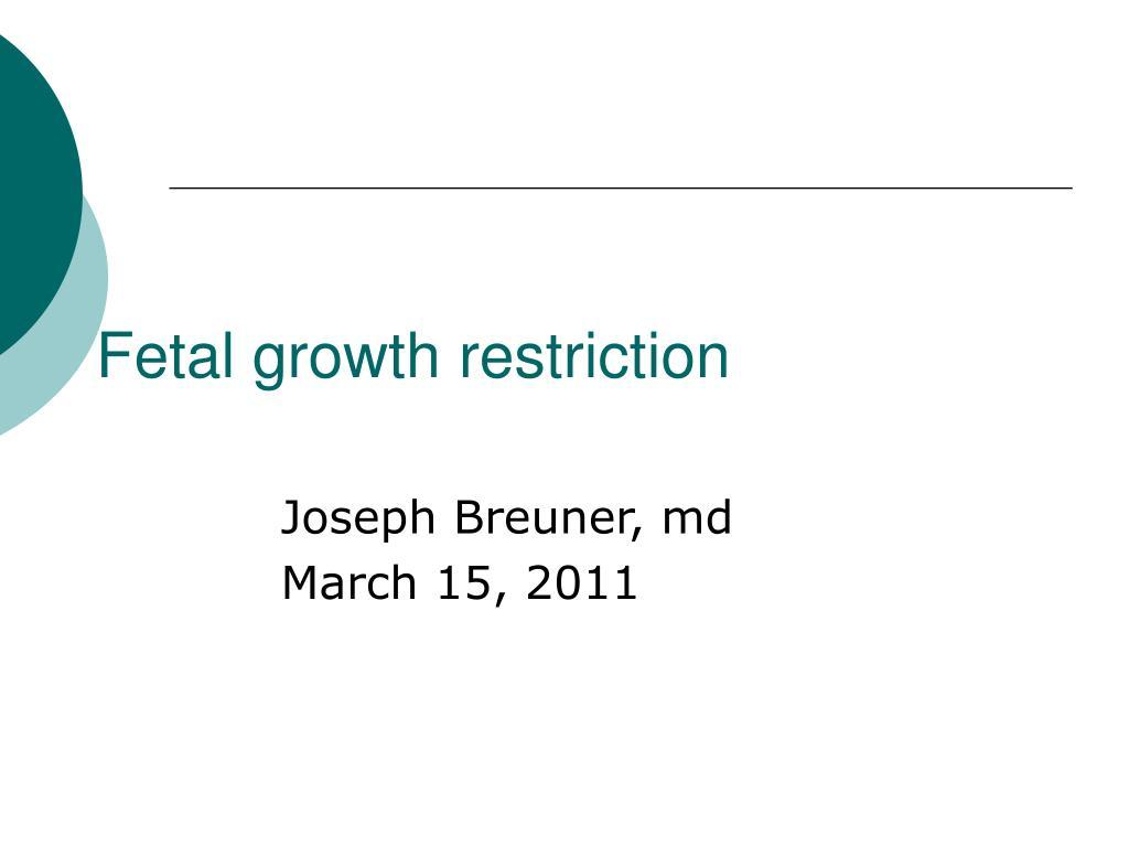 fetal growth restriction l.
