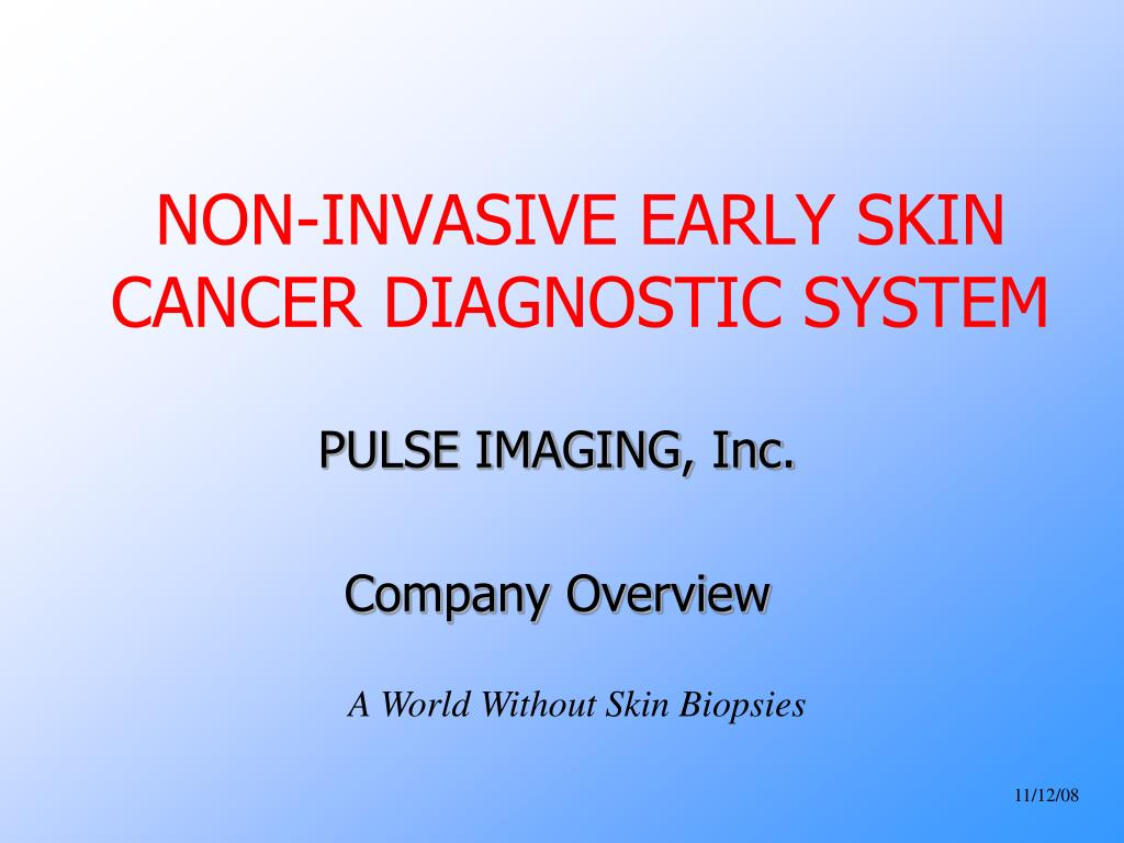 non invasive early skin cancer diagnostic system l.