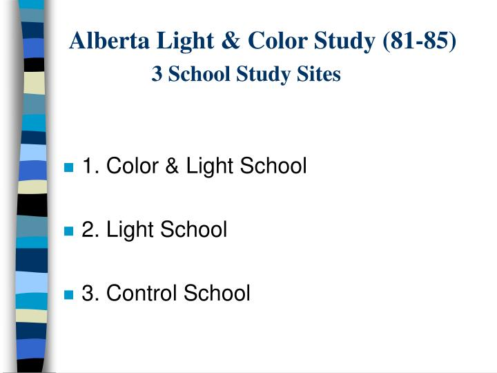 Alberta light color study 81 85 3 school study sites
