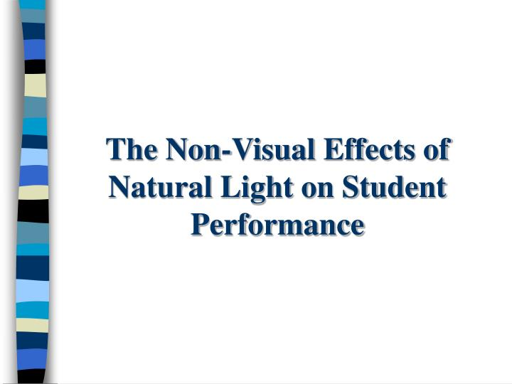 The non visual effects of natural light on student performance