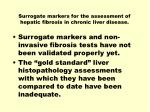 surrogate markers for the assessment of hepatic fibrosis in chronic liver disease