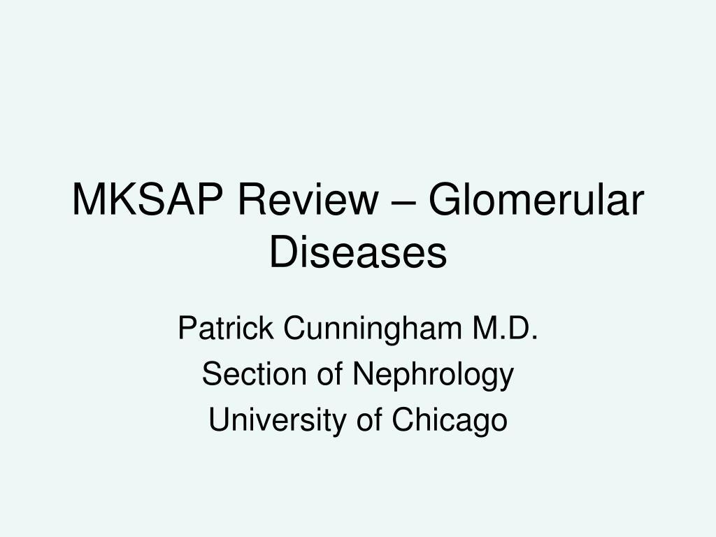 mksap review glomerular diseases l.