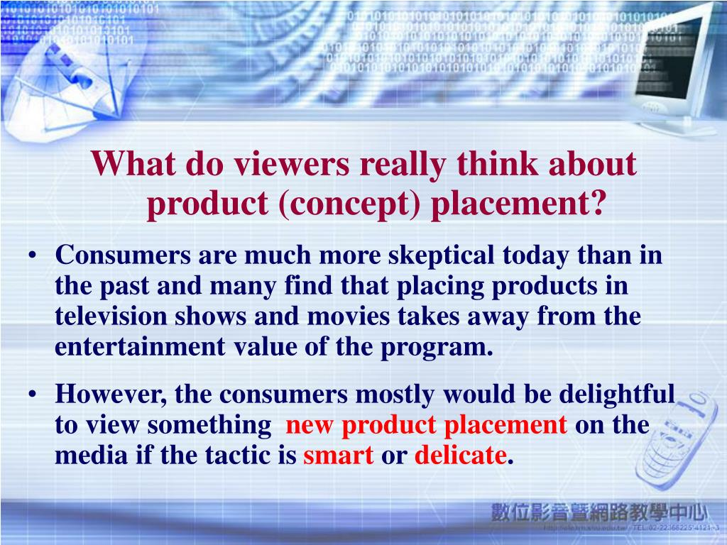What do viewers really think about product (concept) placement?