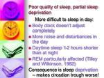 poor quality of sleep partial sleep deprivation