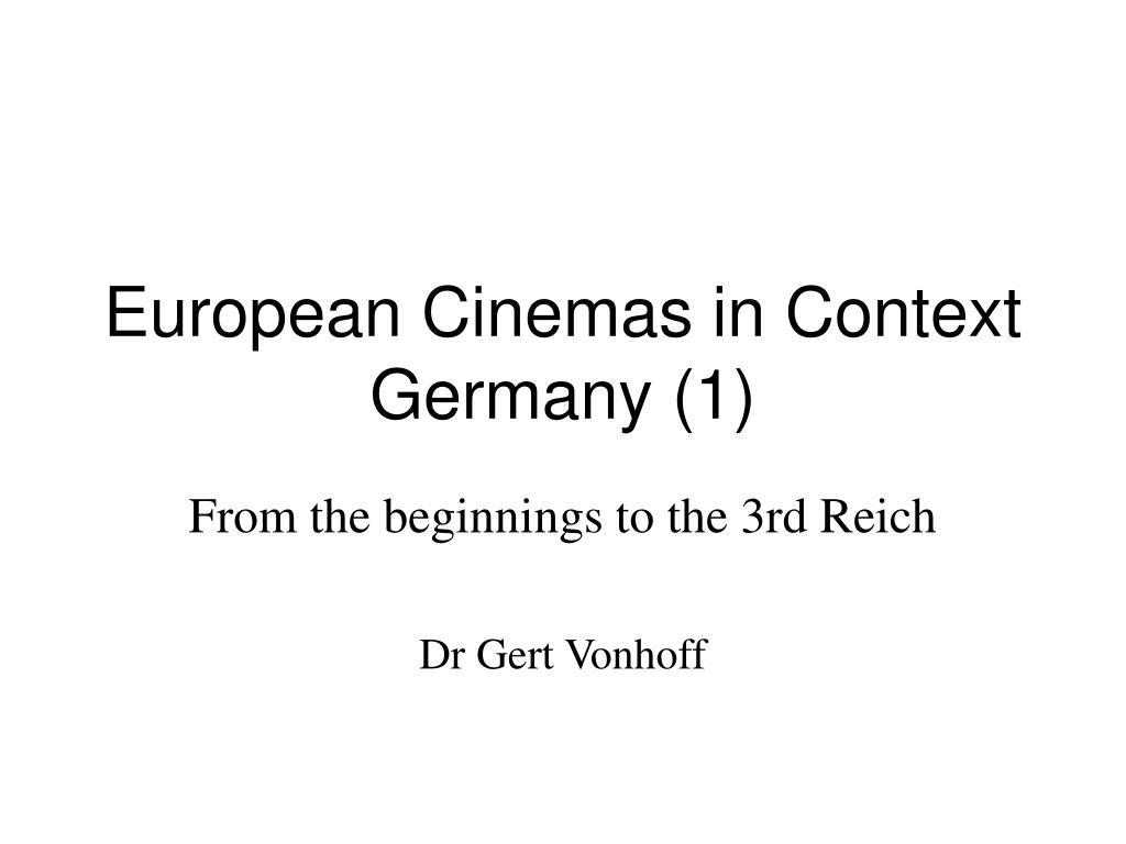 european cinemas in context germany 1 l.
