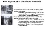 film as product of the culture industries