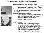 late weimar years and 3 rd reich