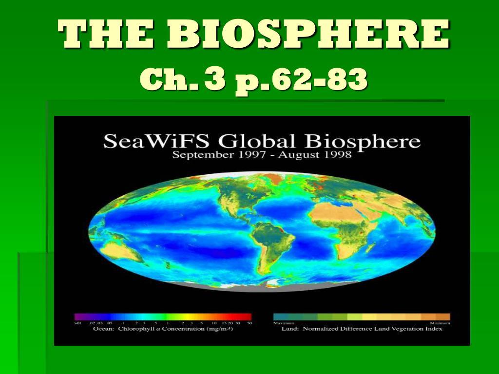 the biosphere ch 3 p 62 83 l.