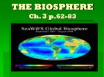 the biosphere ch 3 p 62 83