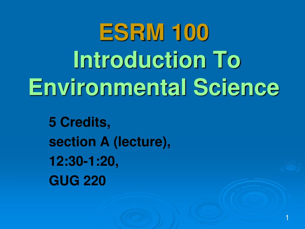 esrm 100 introduction to environmental science l.