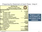preparing the statement of cash flows step 8