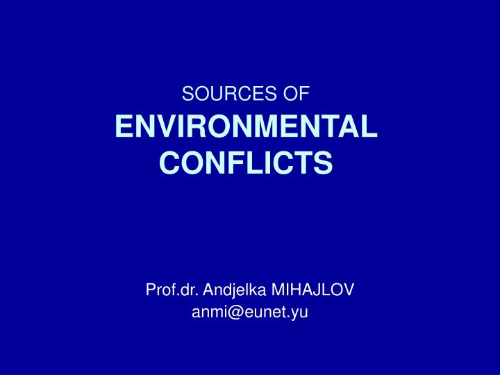 sources of environmental conflicts n.