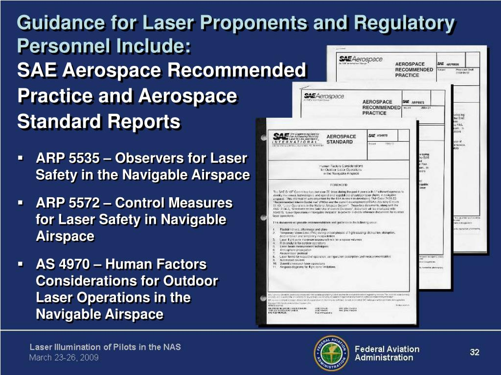 Guidance for Laser Proponents and Regulatory Personnel Include: