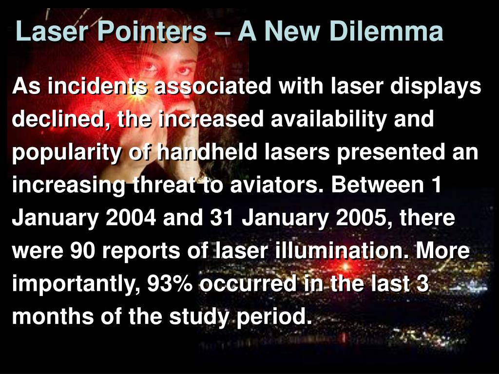 Laser Pointers – A New Dilemma
