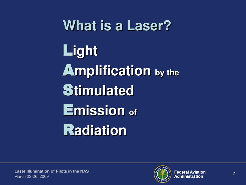 What is a Laser?