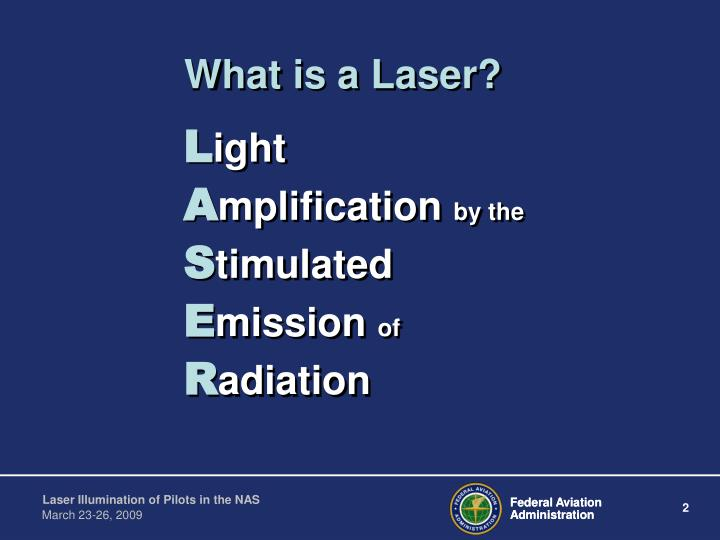 What is a laser