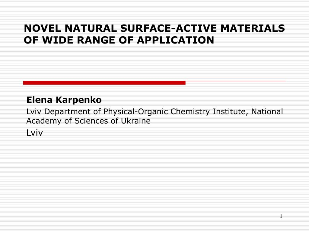 novel natural surfac e active materials of wide range of application l.