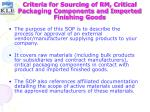 criteria for sourcing of rm critical packaging components and imported finishing goods