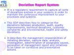 deviation report system