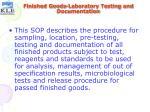 finished goods laboratory testing and documentation