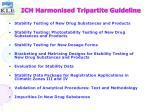 ich harmonised tripartite guideline