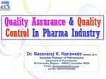 quality assurance quality control in pharma industry