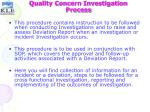 quality concern investigation process