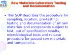 raw materials laboratory testing and documentation