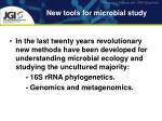 new tools for microbial study