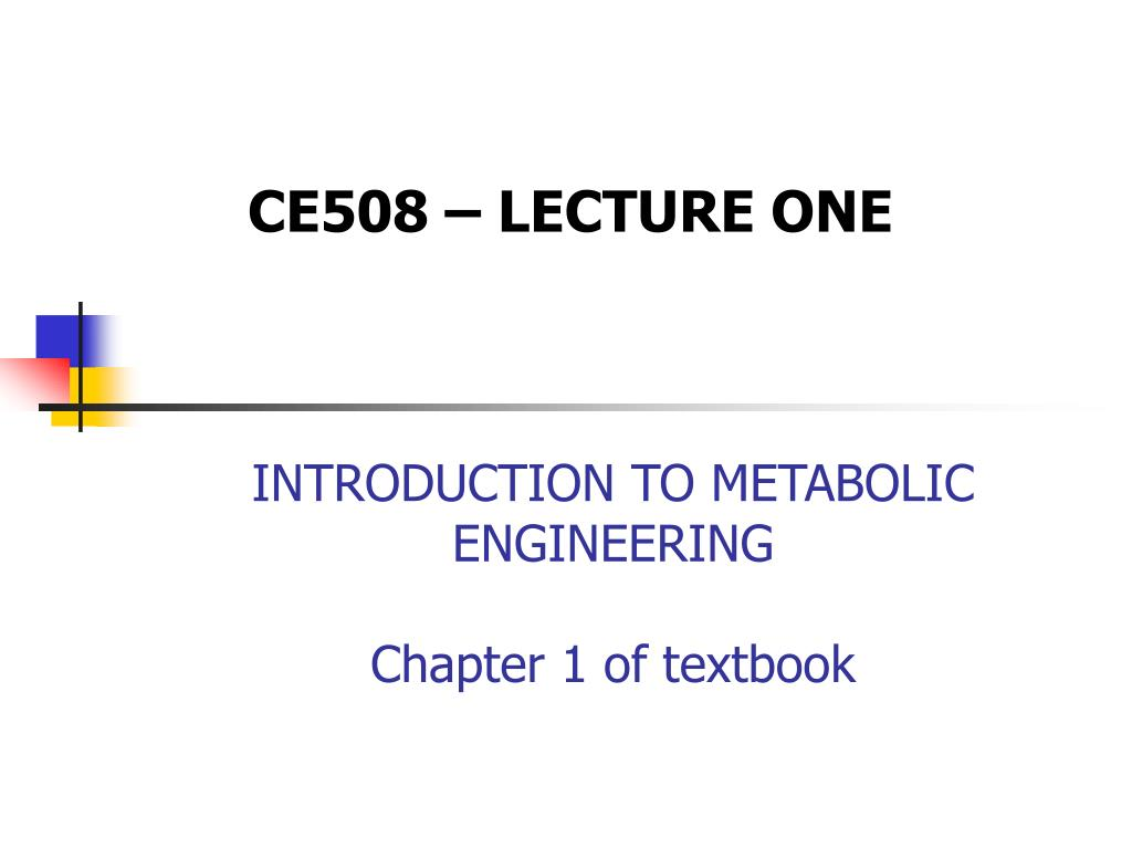 introduction to metabolic engineering chapter 1 of textbook l.