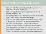 statutory gmps vs regulatory gmps4