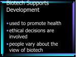 biotech supports development