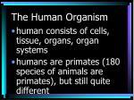 the human organism6