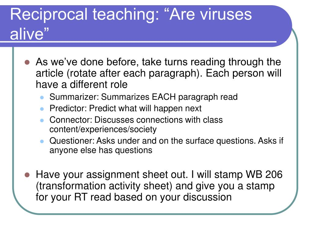 """Reciprocal teaching: """"Are viruses alive"""""""