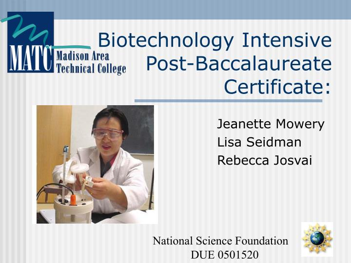 biotechnology intensive post baccalaureate certificate n.