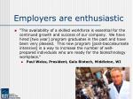 employers are enthusiastic