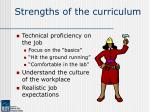 strengths of the curriculum