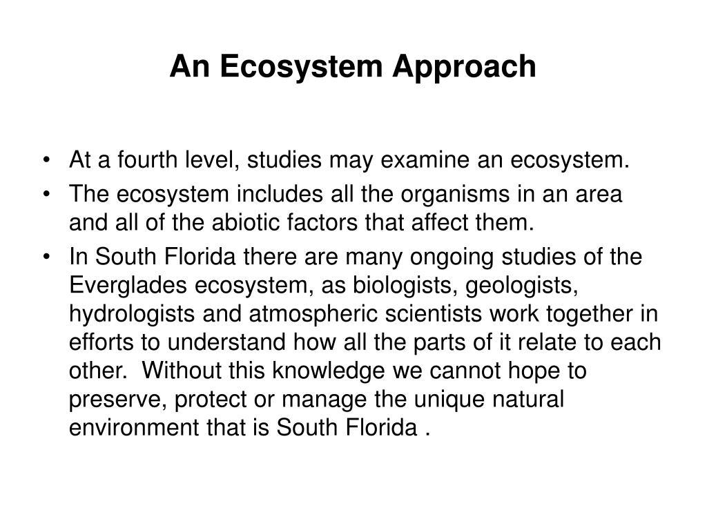 An Ecosystem Approach